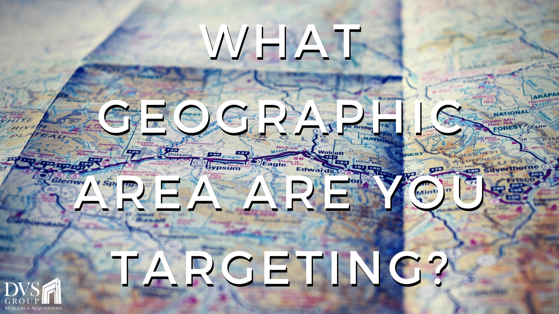 What Geographic Area Are You Targeting?
