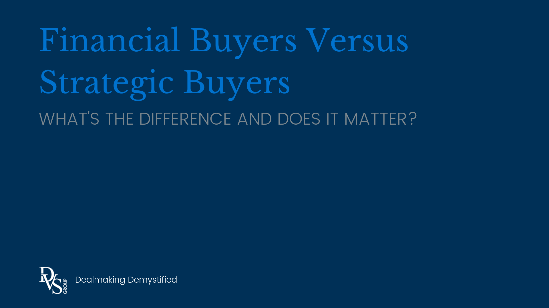 Title Image: Financial vs. Strategic Buyers