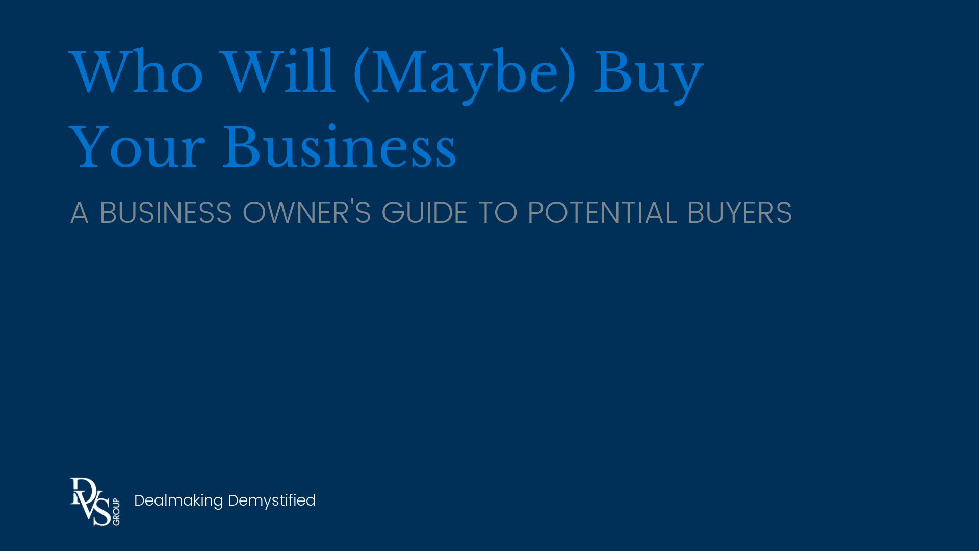 Title Image: Who Will (Maybe) Buy Your Business