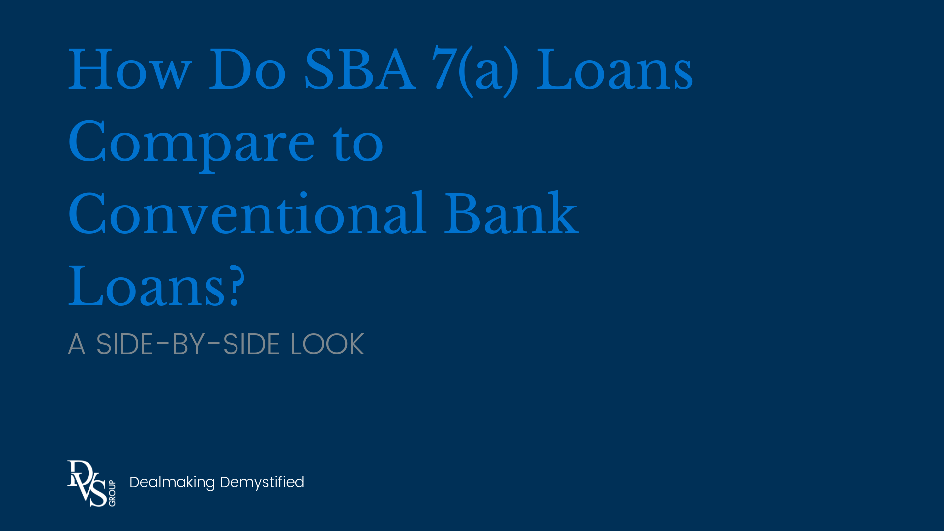 SBA vs. Conventional Loans