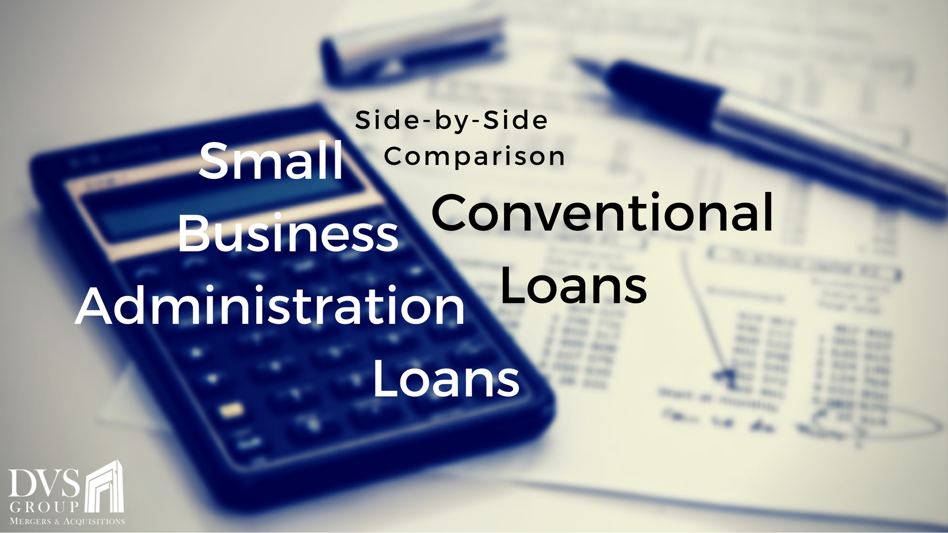 SBA 7(a) Loans versus Conventional Loans