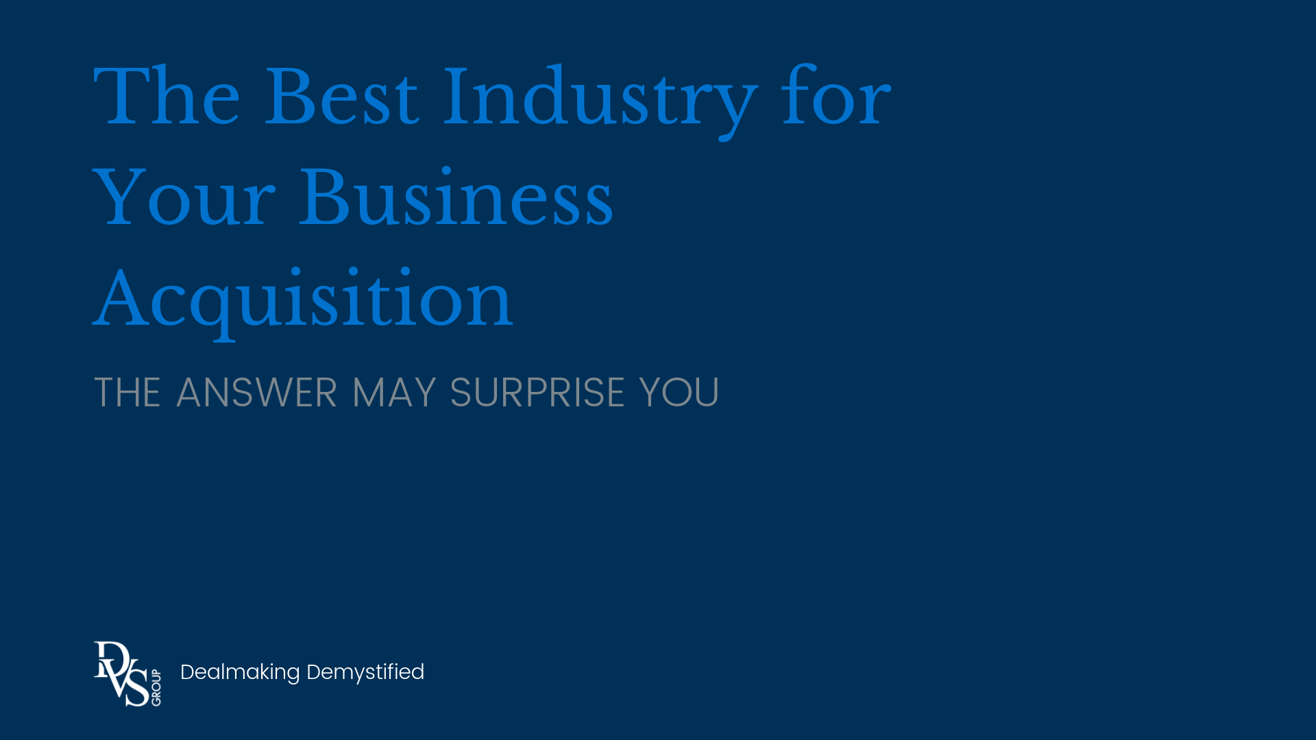 The Best Industry for Your Business Acquisition