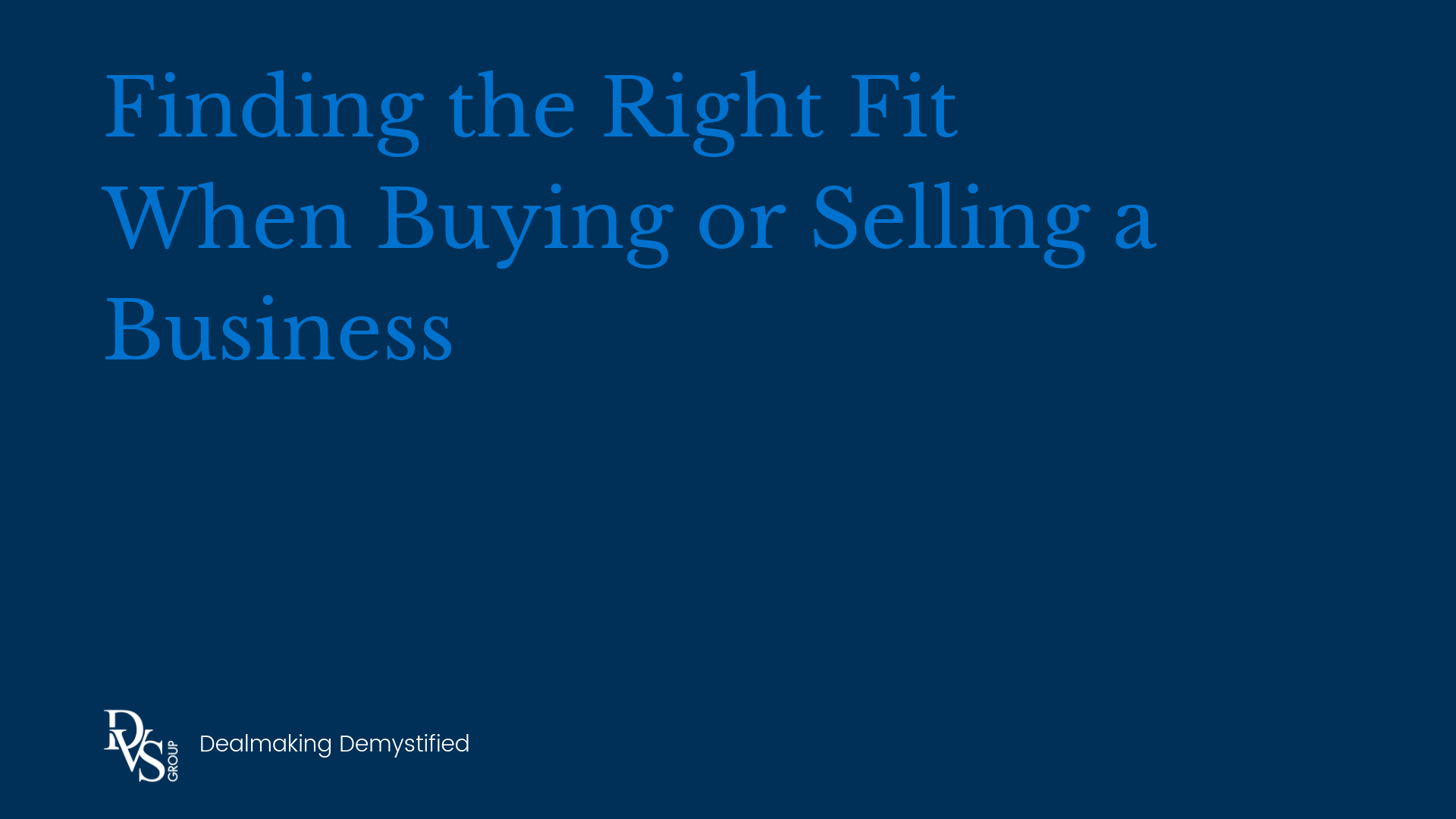 Finding the Right Fit When Buying or Selling a Business
