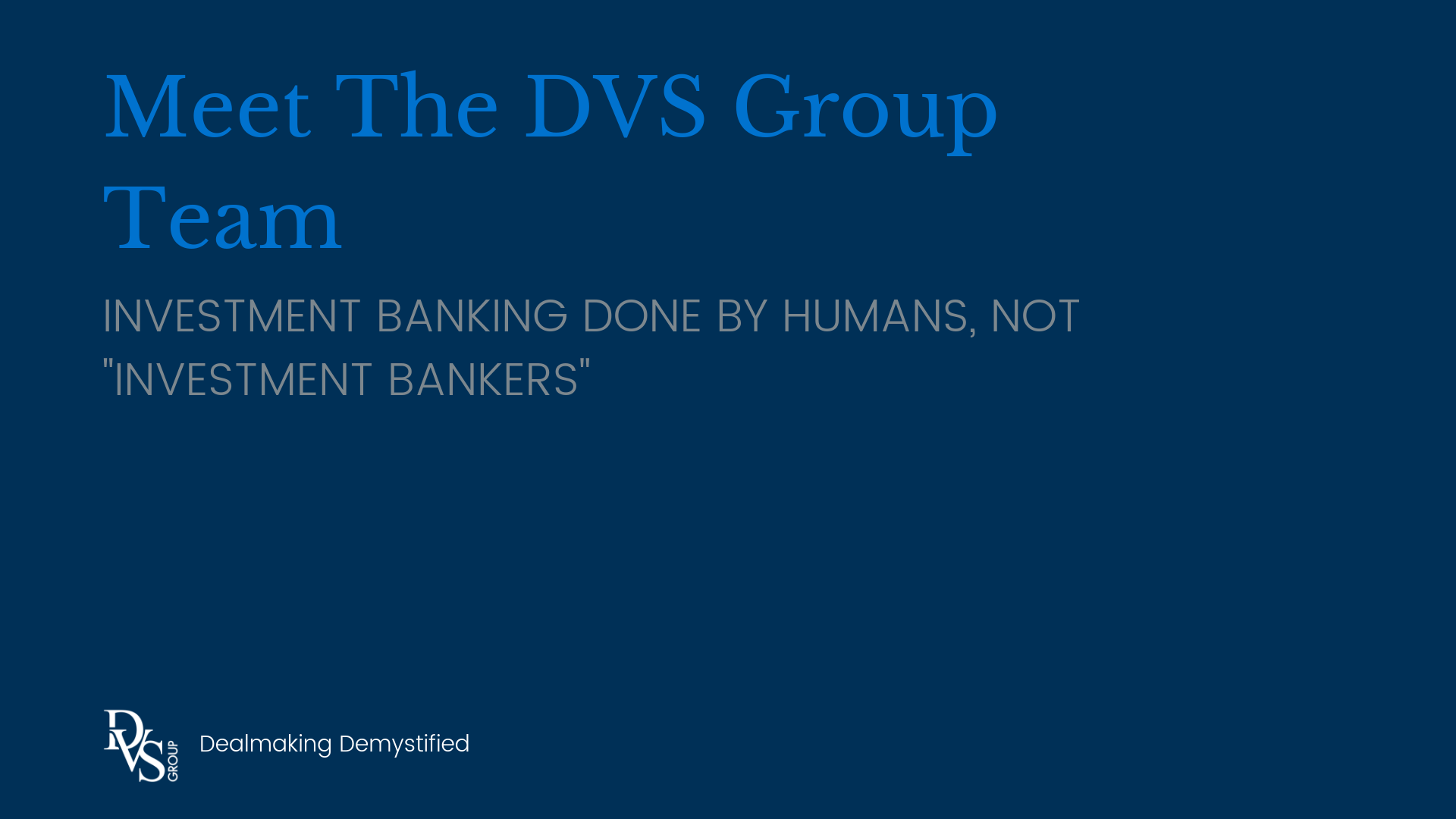 Investment Banking Done by Humans, Not Investment Bankers