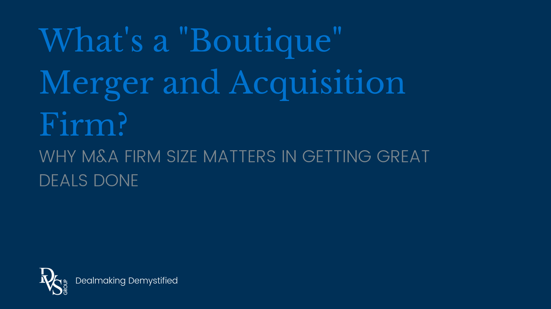What's a Boutique Merger and Acquisition Firm_