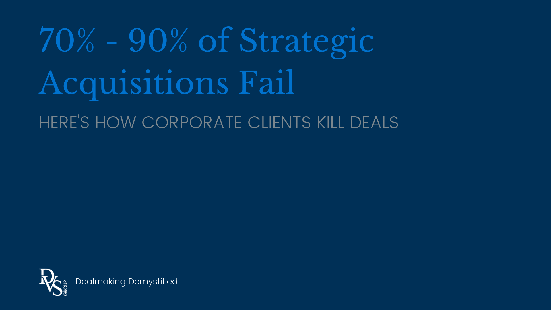 How Corporate Clients Kill Deals