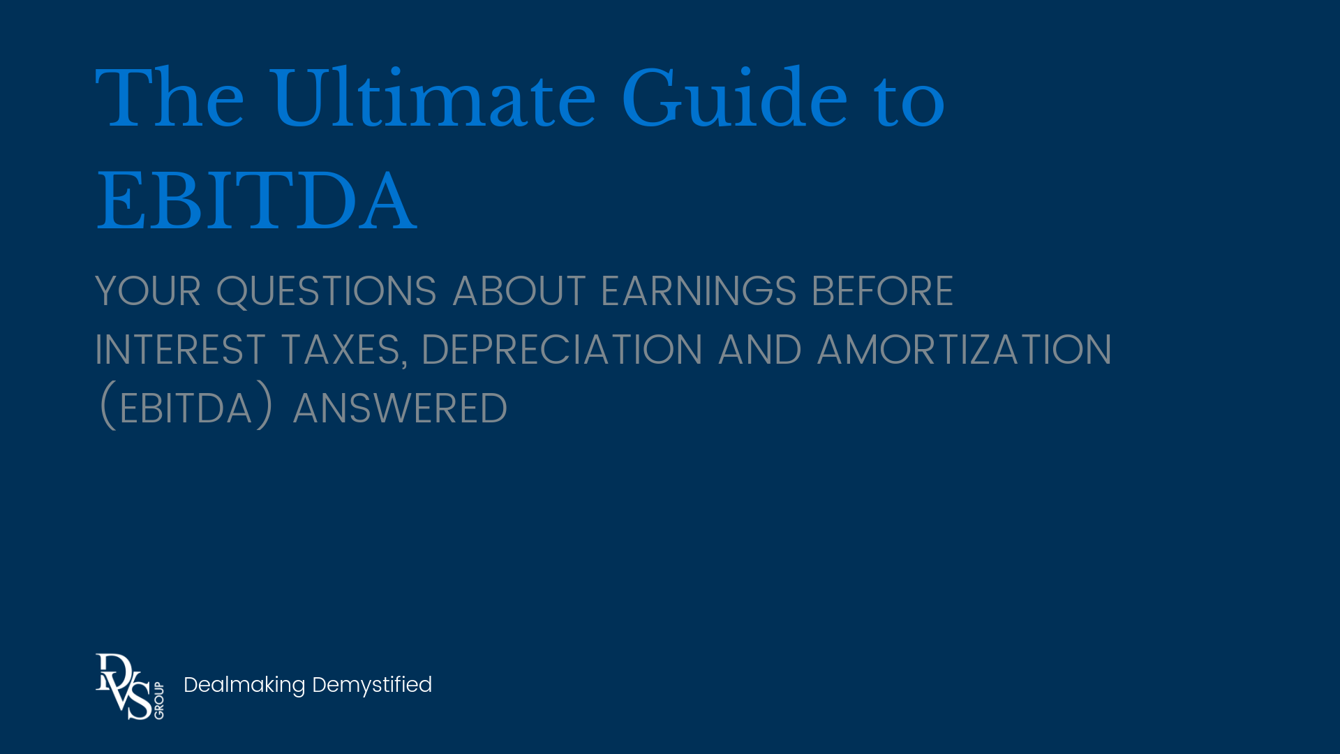 The Ultimate Guide to EBTIDA