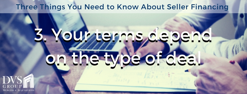 Your terms depends on the type of deal
