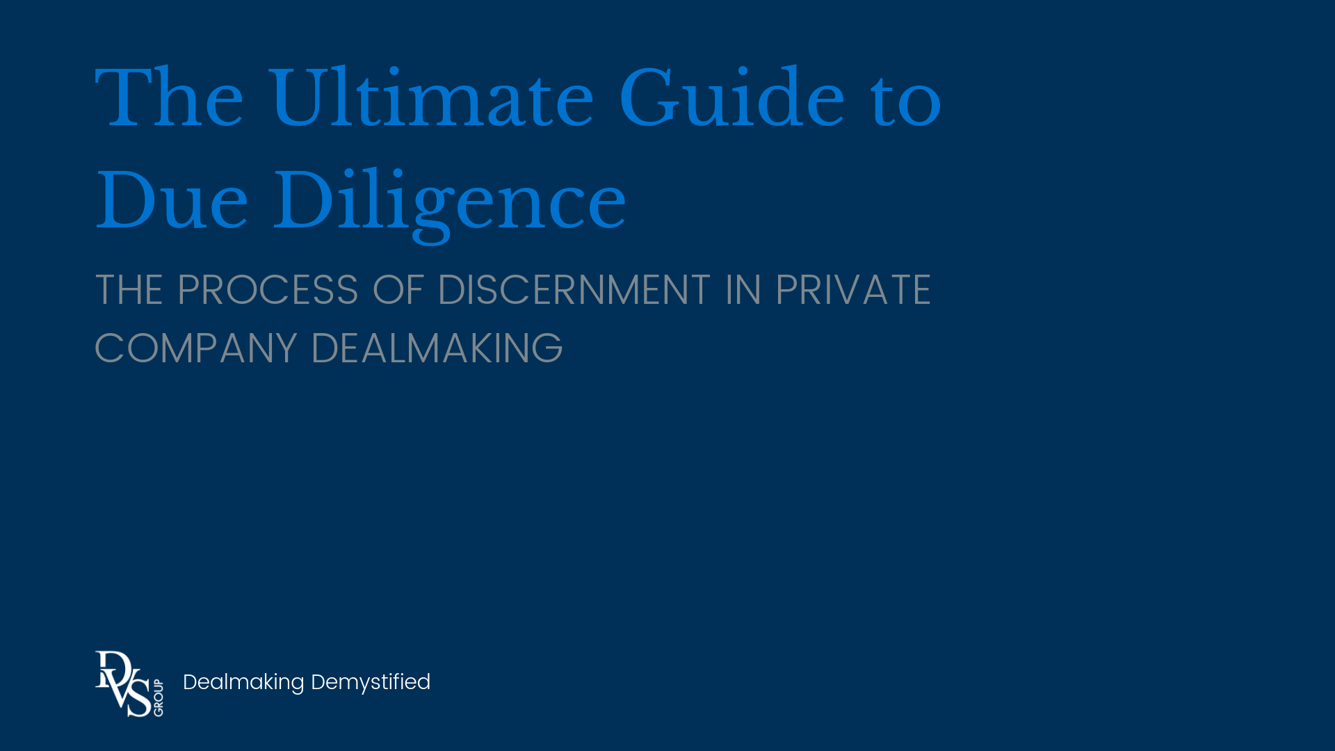 The Ultimate Guide to Due Diligence