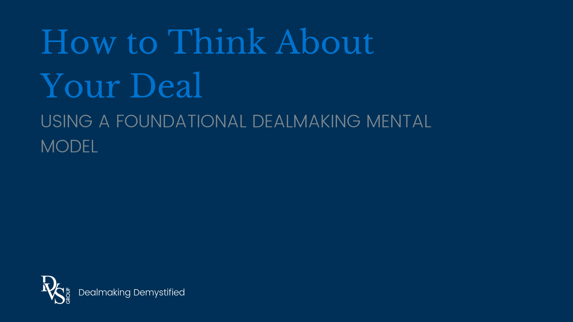How to Think About Your Deal