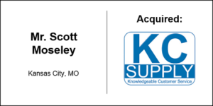 Scott Moseley Acquisition of KC Supply