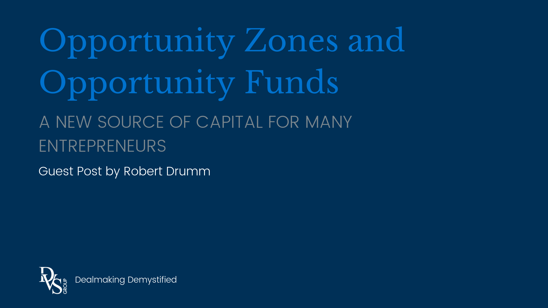 Opportunity Zones and Opportunity Funds